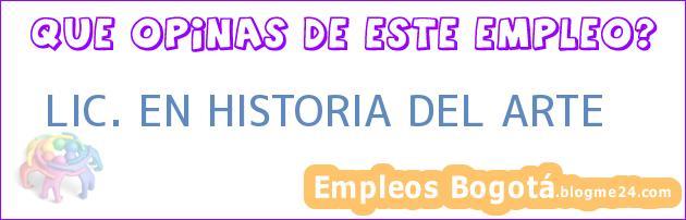 LIC. EN HISTORIA DEL ARTE