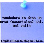 Vendedora En área De Arte (materiales) Col. Del Valle