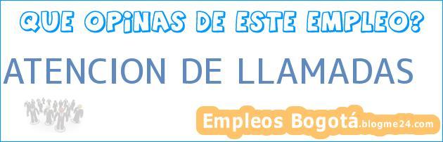 ATENCION DE LLAMADAS