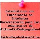 Catedráticos con Experiencia en Enseñanza Universitaria para las asignaturas de DerechoFinanzasFilosofiaPedagogiaContabilidadIngles