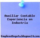 Auxiliar Contable Experiencia en Industria
