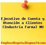 Ejecutivo de Cuenta y Atención a Clientes (Industria Farma) NU