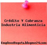 Crédito Y Cobranza Industria Alimenticia