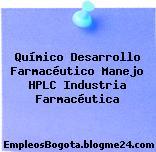 Químico Desarrollo Farmacéutico Manejo HPLC Industria Farmacéutica