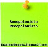 Recepcionista – Recepcionista
