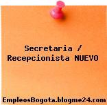 Secretaria / Recepcionista NUEVO