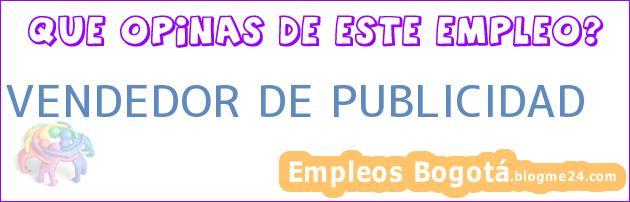 VENDEDOR DE PUBLICIDAD