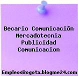 Becario Comunicación Mercadotecnia Publicidad Comunicacion