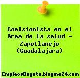Comisionista en el área de la salud – Zapotlanejo (Guadalajara)