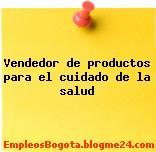 Vendedor de productos para el cuidado de la salud