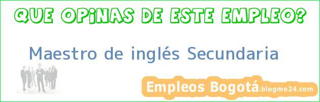Maestro De Inglés Secundaria