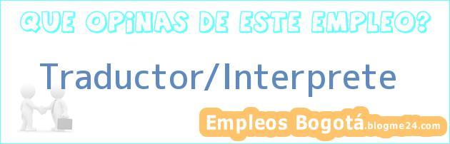 Traductor/Interprete