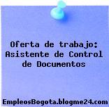 Oferta de trabajo: Asistente de Control de Documentos