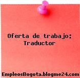 Oferta de trabajo: Traductor