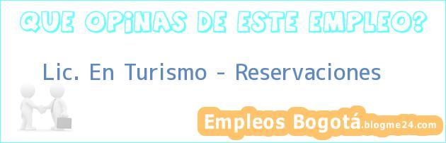 Lic. En Turismo – Reservaciones