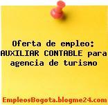 Oferta de empleo: AUXILIAR CONTABLE para agencia de turismo