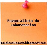 Especialista de Laboratorios