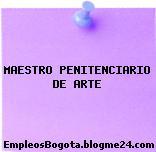 MAESTRO PENITENCIARIO DE ARTE