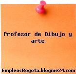 Profesor de Dibujo y arte