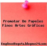 Promotor De Papeles Finos Artes Gráficas
