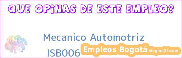 Mecanico Automotriz   ISB006