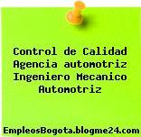 Control de Calidad Agencia automotriz Ingeniero Mecanico Automotriz