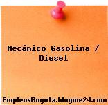 Mecánico Gasolina / Diesel