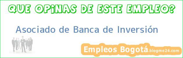 Asociado de Banca de Inversión
