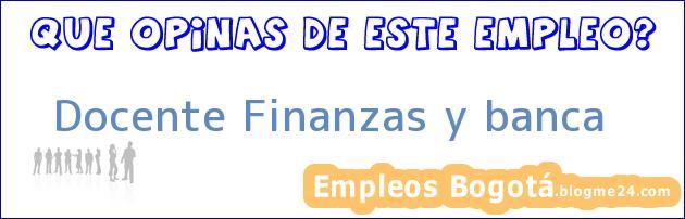 Docente – Finanzas y banca
