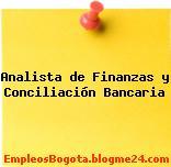 Analista de Finanzas y Conciliación Bancaria