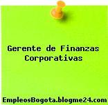 Gerente de Finanzas Corporativas