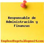 Responsable de Administración y Finanzas