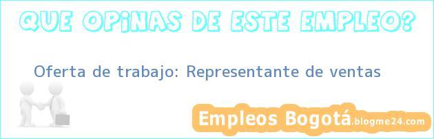 Oferta de trabajo: Representante de ventas