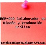 BAE-992 Colaborador de Diseño y producción Gráfica