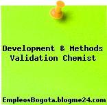 Development & Methods Validation Chemist