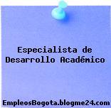 Especialista de Desarrollo Académico