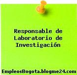 Responsable de Laboratorio de Investigación