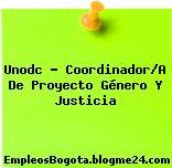 Unodc – Coordinador/A De Proyecto Género Y Justicia