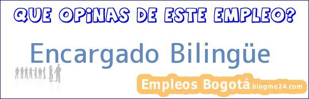 Encargado Bilingüe