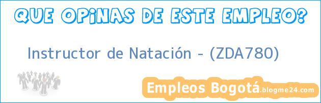 Instructor de Natación – (ZDA780)