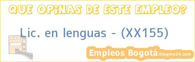 Lic. en lenguas – (XX155)