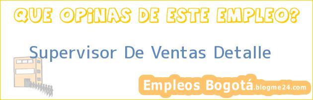 Supervisor De Ventas Detalle