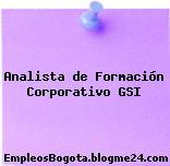 Analista de Formación Corporativo GSI