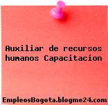 Auxiliar de recursos humanos Capacitacion
