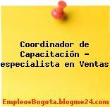 Coordinador de Capacitación – especialista en Ventas