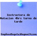Instructora de Natacion 4hrs turno de tarde