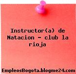 Instructor(a) de Natacion – club la rioja
