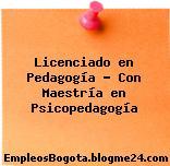 Licenciado en Pedagogía – Con Maestría en Psicopedagogía