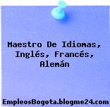 Maestro De Idiomas, Inglés, Francés, Alemán