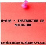O-646 – INSTRUCTOR DE NATACIÓN